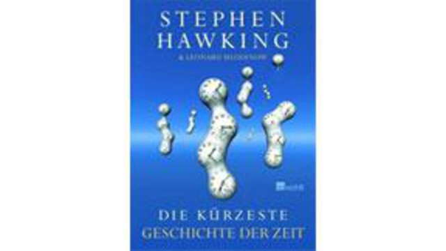 Stephen Hawking: Die kürzeste Geschichte der Zeit